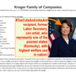 AVOID Kroger, which chose Elaine Chao as a board member
